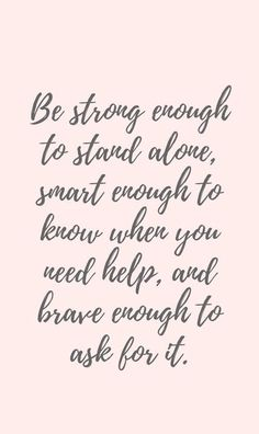 Best Quotes about Strength Inspirational Quote about Strength – Visit us at InspirationalQuot… for the be… Now Quotes, Great Quotes, Quotes To Live By, Brave Quotes, The Help Quotes, Cousin Quotes, Smart Quotes, Daughter Quotes, Father Daughter