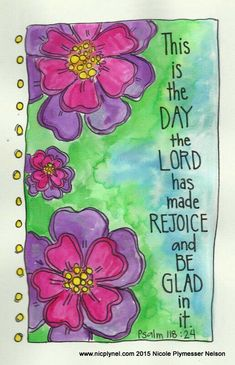 This Is the Day the Lord has Made Illustrated Watercolor Print by nicplynel on Etsy Bible Verse Art, Scripture Quotes, Bible Scriptures, Healing Scriptures, Memory Verse, Healing Quotes, Rejoice And Be Glad, Psalm 118, Jesus Christus