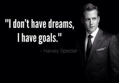 Don't confuse your dreams with goals. Dreams occupy your mind. Goals take over your reality.