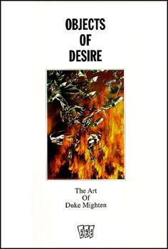OBJECTS OF DESIIRE- THE ART OF DUKE MIGHTEN