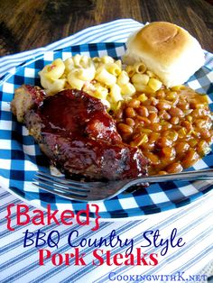Baked BBQ Country Style Pork Steaks + how to get them to taste like they were grilled outside! - Cooking with K