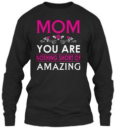 Mother's Day T Shirt | Amazing Mom Black Long Sleeve T-Shirt Front