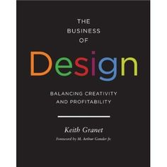 The Business of Design by Keith Granet