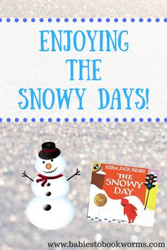 """Babies to Bookworms provides a variety of fun activities to pair with the Ezra Jack Keats classic """"The Snowy Day"""". Whether you have snow or not!"""