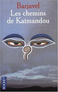 Les chemins de Katmandou // René Barjavel