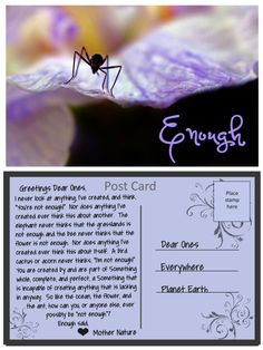 Post Cards from Mother Nature – whereslynda Do Anything, Enough Is Enough, Mother Nature, Stamp, Flowers, Post Card, Cards, Quotes, Quotations