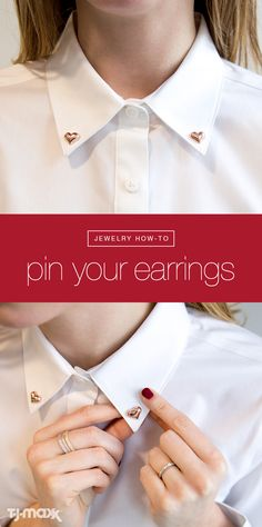 Add some sparkle to your favorite white shirt! Simply button to the top, pin stud earrings at the corner of each collar wing and wear with confidence.