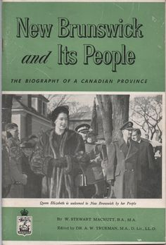 1950s Booklet, New Brunswick and Its People, The Biography of a Canadian Province, W. Stewart MacNutt, illustrated, 48 pages, good shape by VintageNEJunk on Etsy
