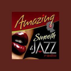 Amazing Smooth and Jazz Jazz Radio, Smooth Jazz, Internet Radio, Amazing