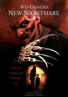 Wes Craven's New Nightmare (1994) A demonic force has chosen Freddy Krueger as its portal to the real world. Can Heather play the part of Nancy one last time and trap the evil trying to enter our world?