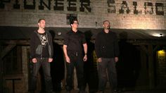 Zak, Nick and Aaron take a moment to prepare before heading into the night's lockdown at the Pioneer Saloon.
