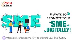 5 ways to Promote your SMEs Digitally by Sixth Sense IT Operations Management, Online Support, Brand Building, Competitor Analysis, Cloud Based, Promote Your Business, Human Resources, Digital Media, Understanding Yourself