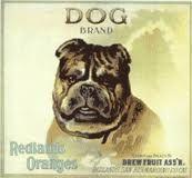 Bull Dog Brand.  The bull dog is the   mascot of the University of Redlands.