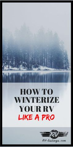 How To Winterize Your RV Like a Professional! Quick and easy tips and tricks to … How To Winterize Your RV Like a Professional! Quick and easy tips and tricks to get it done in no time! Camping With Kids, Go Camping, Camping Hacks, Outdoor Camping, Camping Ideas, Camping Stuff, Camping Kitchen, Camping Cooking, Winter Camping
