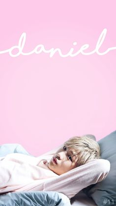 Kang Daniel | #11 | Wanna-one