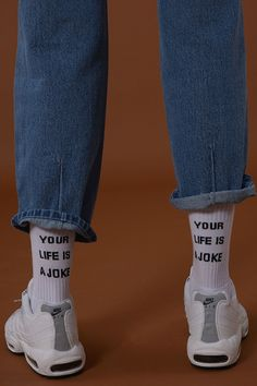 Your Life Is A Joke Socks - $6.45 http://en.adererror.com/product/unisex-Your-life-is-a-joke-sockswhite/729/?cate_no=70&display_group=1