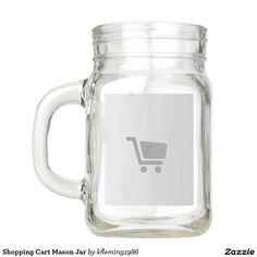 Shopping Cart Mason Jar