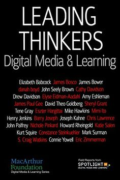 Leading Thinkers: Digital Media & Learning by Spotlight on Digital Media & Learning http://www.amazon.com/dp/B00LBMD9RC/ref=cm_sw_r_pi_dp_PcIbwb0DPFV8D - What happens when a foundation pulls together some of the most provocative thinkers in education, technology, design and academia, gives them a guiding question—How (if at all) are young people changing in the way they learn because of digital media?—and then prods them to collaborate and learn from one another?  That's what the digital…