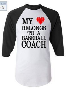 My heart belongs to a baseball coach by GraphicsUnlimitedLLC, $22.00