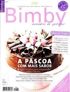 Bimby_September_2011 I Companion, Look And Cook, Fancy Cakes, Baking Ingredients, Cooking Time, Cookie Dough, Make It Simple, Slow Cooker, Side Dishes