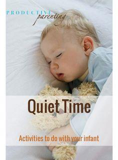 Productive Parenting: Preschool Activities - Quiet Time - Early Infant Activities