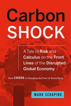 Carbon Shock: How Carbon is Changing the Cost of Everything - In this ever-changing world, carbon—the stand-in for all greenhouse gases—rules, and disrupts, and calls upon us to seek new ways to reduce it while factoring it into nearly every long-term financial plan we have. But how? Chelsea Green: http://goo.gl/9aHKWb