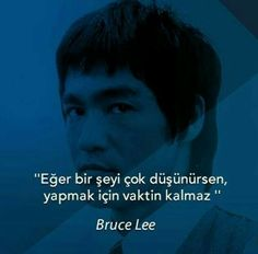 Sadece yap. Yap artık. Poem Quotes, Poems, Word 2, Bruce Lee, Great Words, I Don T Know, Motto, Art Lessons, Personal Development