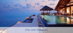 Still and Sparkling - Taj Maldives