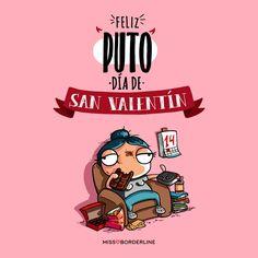 Feliz PUTO día de San Valentín! #sanvalentin #humor #graciosas #divertidas #sarcasmo