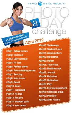 Here is your challenge for the next 30 days: upload a photo to the Team Beachbody message boards everyday according to the prompt and add the corresponding hashtags.We are giving away prizes everyday of the month, 30 days 30 prizes!