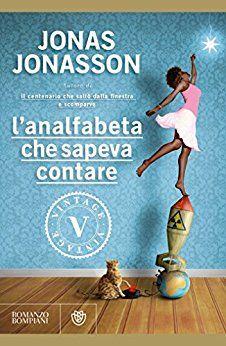 L'analfabeta che sapeva contare - Jonas Jonasson - Dec 2016 - **