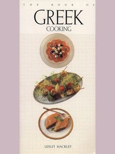 The Book of Greek Cooking by Lesley Mackley (1993, Paperback)