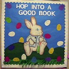 Lots of Peter Rabbit ideas - use student suggested books on eggs- good for Literacy night Easter Bulletin Boards, Reading Bulletin Boards, Library Bulletin Boards, Bulletin Board Display, Infant Classroom, Classroom Themes, Classroom Door, Library Displays, Book Displays