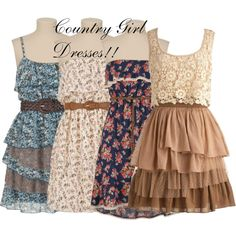 """Country Girl Dresses!! I Love It!!"""