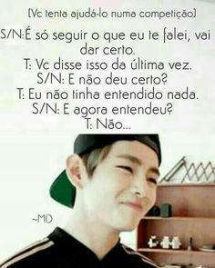 Imagine. Eu falo português e ele coreano. Eu falei em português só pode.(•ᴗ•)❤