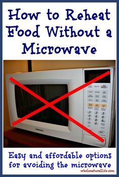 How to Reheat Food W