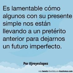 Futuro imperfecto. #humor #risa #graciosas #chistosas #divertidas