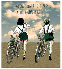 SPRING TIME  - You prefer bike or sex? - Why choose?