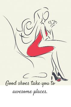 Good shoes bring more stylish and awesome look.   Lookbook Store Fashion Quotes