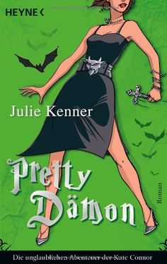 Nr. 35: Pretty Dämon von Julie Kenner Ebook Pdf, Disney Characters, Fictional Characters, Pretty, Link, Adventure, Reading, Fantasy Characters, Disney Face Characters