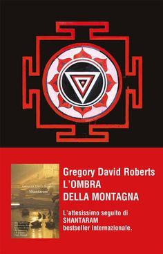 L'ombra della montagna - Gregory David Roberts - 6 recensioni su Anobii