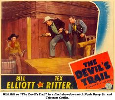 """Wild Bill on """"The Devil's Trail"""" in a final showdown with Noah Beery Sr. and Tristram Coffin."""