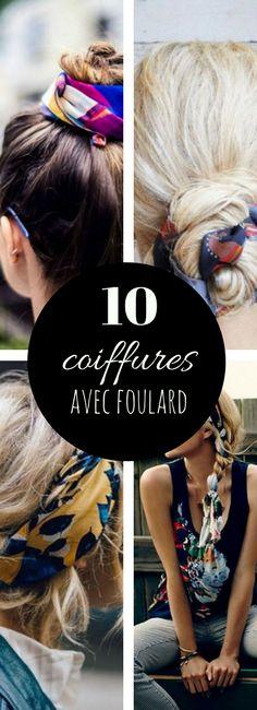 Inspiration coiffure : comment se coiffer avec un foulard / nouer un foulard dans ses cheveux ?