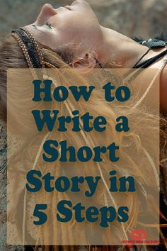 How to Write a Short Story in 5 Steps