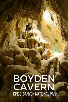 Guide and tips to visiting the underground world of Boyden Cavern inside Kings Canyon National Park in California California caves: California National Parks, Us National Parks, Best Places To Camp, Places To Travel, California Camping, California California, Northern California, California Mountains, California Vacation
