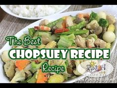 Chopsuey Recipe (Chop Suey) is a popular Filipino-Chinese vegetable dish primarily made up of mixed vegetable with meat like chicken, beef, shrimp or pork, a. Mixed Veggie Recipes, Filipino Vegetable Recipes, Mix Vegetable Recipe, Easy Filipino Recipes, Vegetable Dishes, Filipino Dishes, Filipino Food, Easy Recipes, Arroz Con Pollo