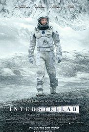 Interstellar (2014) A team of explorers travel through a wormhole in space in an attempt to ensure humanity's survival.