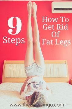"How To Get Rid Of Fat Legs In 9 Steps Want to learn the secret to lose weight fast and easy? Click Link to read our latest blog post and find out ""How To Get A Smaller Waist Fast!"" http://www.theamazingu.com/#!blog/c193b"