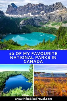 10 of My Favourite National Parks in Canada - Hike Bike Travel Top Travel Destinations, Places To Travel, Places To Visit, Rv Travel, Holiday Destinations, Adventure Travel, Canada National Parks, Yoho National Park, Visit Canada