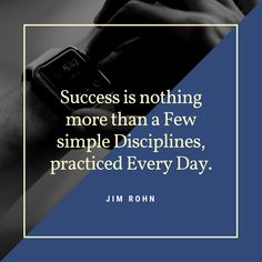 Success is nothing more than a Few simple Disciplines, Practiced Every Day. Nothing More, Motivationalquotes, Quote Of The Day, Cards Against Humanity, Success, Thoughts, Education, Simple, Phrase Of The Day